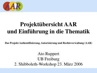 Projektübersicht AAR  und Einführung in die Thematik
