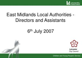 East Midlands Local Authorities -Directors and Assistants