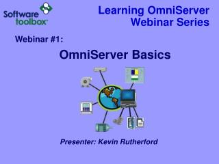 Learning OmniServer Webinar Series