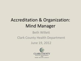 Accreditation & Organization: Mind Manager