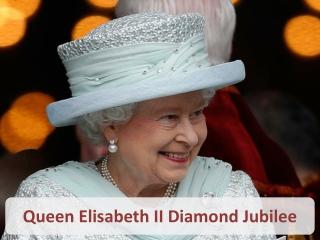 Diamond Jubilee of Elizabeth 2