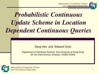 Probabilistic Continuous Update Scheme in Location Dependent Continuous Queries