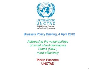 Brussels Policy Briefing, 4 April 2012