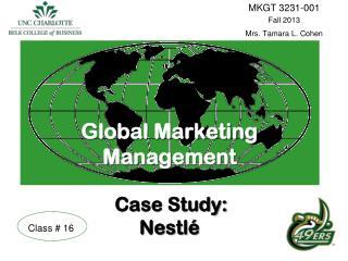 Global Marketing Management Case Study: Nestlé