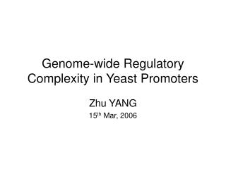 Genome-wide Regulatory Complexity in Yeast Promoters