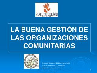 LA BUENA GESTIÓN DE LAS ORGANIZACIONES COMUNITARIAS