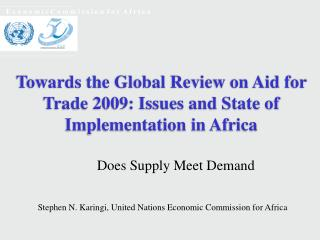 Towards the Global Review on Aid for Trade 2009: Issues and State of Implementation in Africa