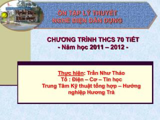 CHƯƠNG TRÌNH THCS 70 TiẾT - Năm học 2011 – 2012 -