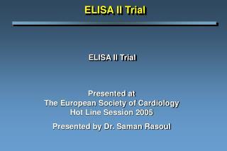 ELISA II Trial