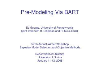 Pre-Modeling Via BART