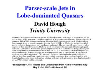 Parsec-scale Jets in  Lobe-dominated Quasars David Hough Trinity University