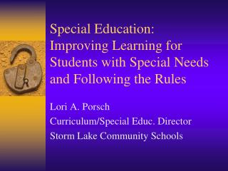 Special Education:  Improving Learning for Students with Special Needs and Following the Rules