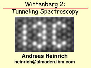 Wittenberg 2:  Tunneling Spectroscopy