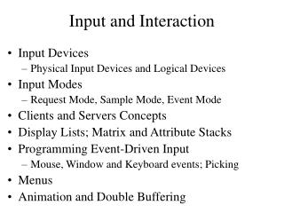 Input and Interaction