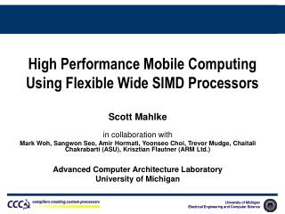 High Performance Mobile Computing Using Flexible Wide SIMD Processors