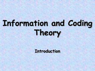 Information and Coding Theory Introduction