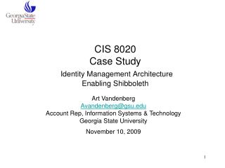 CIS 8020 Case Study Identity Management Architecture Enabling Shibboleth