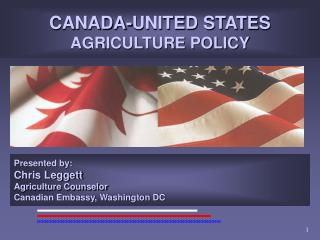 CANADA-UNITED STATES AGRICULTURE POLICY