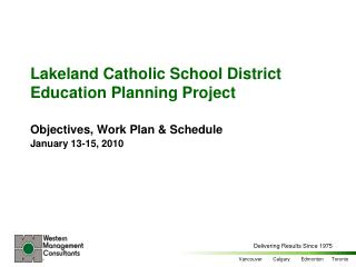 Lakeland Catholic School District Education Planning Project