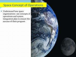 Space Concept of Operations