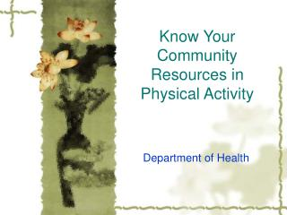 Know Your Community Resources in Physical Activity