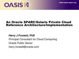 An Oracle SPARC/Solaris Private Cloud Reference Architecture/Implementation
