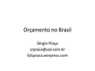 Orçamento no  Brasil