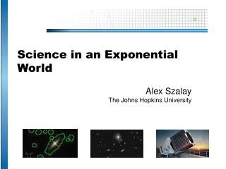 Science in an Exponential World