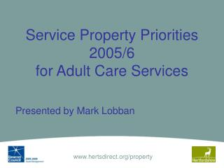 Service Property Priorities 2005/6 for Adult Care Services