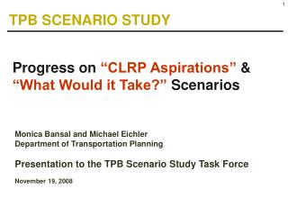 "Progress on  ""CLRP Aspirations""  &  ""What Would it Take?""  Scenarios"