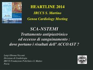 Luigi Oltrona Visconti Divisione di Cardiologia IRCCS Fondazione Policlinico S. Matteo Pavia