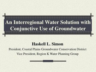 An Interregional Water Solution with  Conjunctive Use of Groundwater