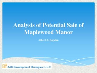 Analysis of Potential Sale of Maplewood Manor