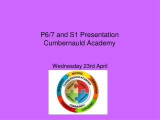 P6/7 and S1 Presentation Cumbernauld Academy