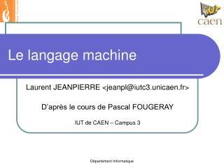 Le langage machine