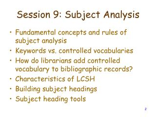 Session 9: Subject Analysis