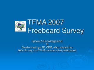 TFMA 2007  Freeboard Survey