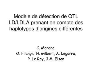 Modèle de détection de QTL LD/LDLA prenant en compte des haplotypes d'origines différentes