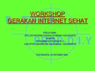 WORKSHOP GERAKAN INTERNET SEHAT