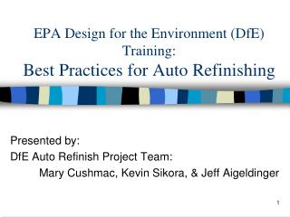 EPA Design for the Environment DfE Training: Best Practices for Auto Refinishing
