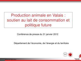 Production animale en Valais : soutien au lait de consommation et politique future