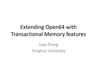 Extending Open64 with Transactional Memory features