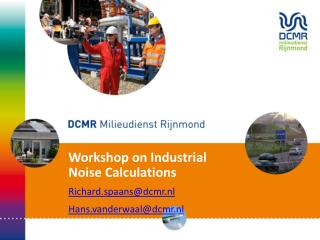 Workshop on Industrial Noise Calculations