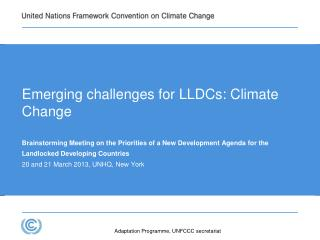Emerging challenges for LLDCs: Climate Change
