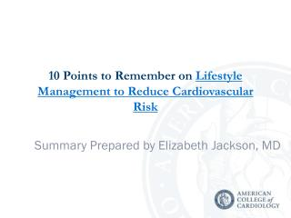 10 Points to Remember on  Lifestyle Management to Reduce Cardiovascular Risk
