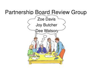 Partnership Board Review Group