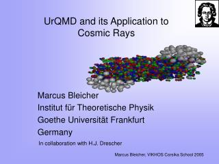 UrQMD and its Application to Cosmic Rays