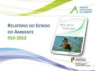 Relatório do Estado do Ambiente REA 2012