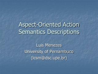 Aspect-Oriented Action Semantics Descriptions