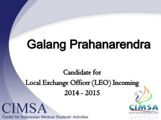 Candidate for  Local Exchange Officer (LEO) Incoming 201 4  - 201 5